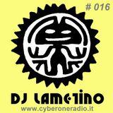 CyberOneRadio House Session - DJ Lametino - episode # 016