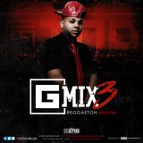 #Gmix3 (Reggaeton Edition) - Dj Gino