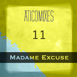 V.11 Madame Excuse