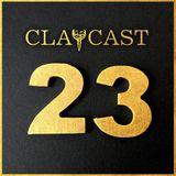 CLAPCAST #23