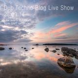 Dub Techno Blog Live Show 012 - Mixlr - 28.09.14