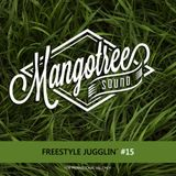 Mangotree Sound - Freestyle Jugglin' Vol. 15