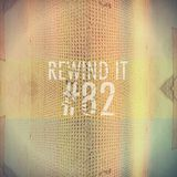 Rewind It 82 with DIOGO and Sérgio da Costa
