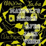 March Afro Jazz Vibes