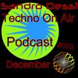 Sandro Dessì** Techno On Air Podcast #003**
