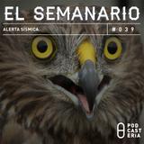 Semanario No. 39 - Alerta Sísmica: Extradición de Narcos a EUA, El Bronco, Selección Mexicana.