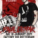 Paul Elstak /// Paul Elstak Birthday Party 2014