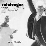 salalondon fever 6