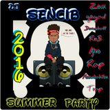 2016 - SUMMER PARTY BY DJ SENCIB