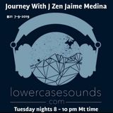 lcs #21 Journey With J Zen Jaime Medina