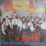 Los Huasos Quincheros: Boleros de todos los tiempos. LLC-38443. London Records- Odeón. 1965. Chile