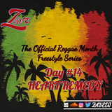 Official Reggae Month Freestyle Day #14 - Heart Remedy
