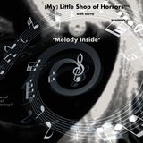 (My) Little Shop of Horrors*** with Sarra presents *Melody Inside*, V.II., 23_01_2015