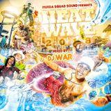 DJ War - Heatwave 2018
