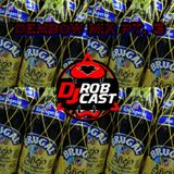 DJ ROB CAST - DEMBOW MIX PT. 3