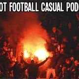 Vivid Riot Football Casual podcast 10