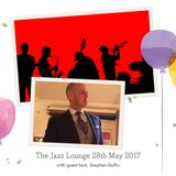 The Jazz Lounge on K107fm Community Radio with guest host Stephen Duffy 28th May 2017