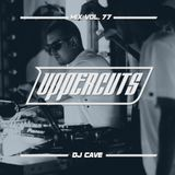 DJ Cave - Uppercuts Mix Vol. 77