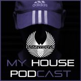 Danny Dove My house Podcast 27