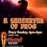 A Saucerful Of Prog with Steve Pilkington  (Broadcast date 21 August 2016)