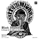 Black Impulse w/ Crypt of the Wizard Records - 18th March 2017