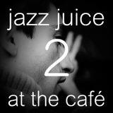 Jazz juice at the café 2
