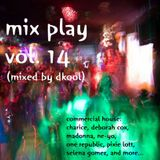 Mix Play Vol. 14 (Mixed By DKool)