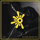 Skeptical: Outlook Festival 2014 mix series #5