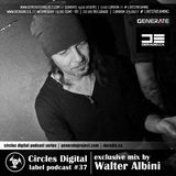 Circles Digital Label Podcast #37 | Walter Albini