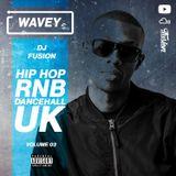 #Wavey 03   New Hip Hop RnB Afro Dancehall UK Urban songs.