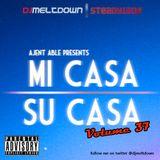 Mi Casa, Su Casa Podcast - Volume 37 - 09.26.14