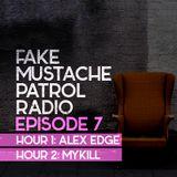 FAKE MUSTACHE PATROL RADIO 07 mixed by ALEX EDGE + MYKILL