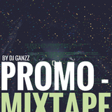 DJ Ganzz - Promo Mixtape