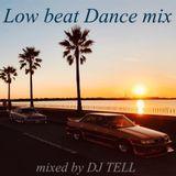 Low beat Dance Mix