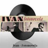 Ivan - Fotonovela (2017 Electro Lounge Re-Construction Mix) by Oliver Stockholm