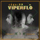 rāga : 33 - Viperflo (Moments of summer)