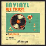 DJARMI IN VINYL WE TRUST-HOUSE SET-BOTANY'S APR2019