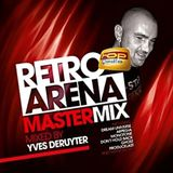 Retro Arena Mastermix Vol. 2 (Mixed by Yves Deruyter)