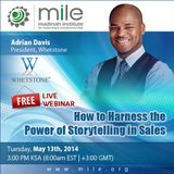 How to Harness the Power of Storytelling in Sales - MILE Webinar