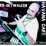 SKYWALKER @ HAVANA MASSILIA MARSEILLE - AFTERWORK 2