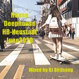 House & Deephouse HB-Neustadt  June 2020