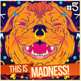 Mauricio Presents - This is Madness #5