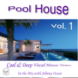 Pool House Vol. 1 (Mixed by DJ Johnny Ocean) Promo Only (2008)