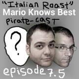 Episode 7.5 (Pirate-cast) - Mike's Italian Roast & Safari
