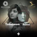 Tanvi - Deep Dictionary w/ Tasnneem | Sanctum [27.08.2016]
