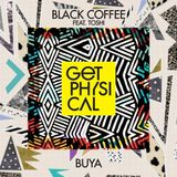 Black Coffee Feat. Toshi - Buya (Original Mix)