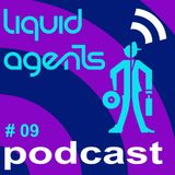 Liquid Agents Podcast 09 - Chill Out