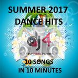 Summer 2017 dance mix - 10 songs in 10 minutes