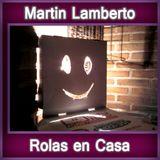 Martin Lamberto @ Rolas en Casa 20-04-2013