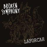 Broken Symphony #004 - Laforcah